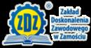Zakład Doskonalenia Zawodowego w Lublinie Oddział Zamość